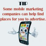 What You Can Get Out Of A Mobile Marketing Company