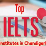 Top IELTS Institutes In Chandigarh