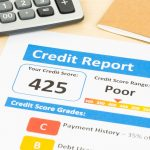 4 Ways A Bad Credit Score Can Shatter Your Lifelong Dreams